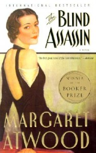 The Blind Assassin, by Margaret Atwood